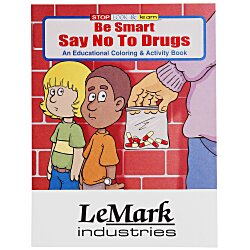 View a larger, more detailed picture of the Be Smart Say No To Drugs Coloring Book
