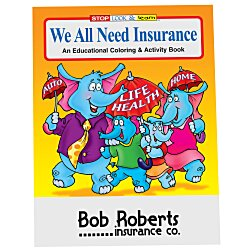 View a larger, more detailed picture of the We All Need Insurance Coloring Book