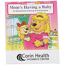 View a larger, more detailed picture of the Mom s Having a Baby Coloring Book