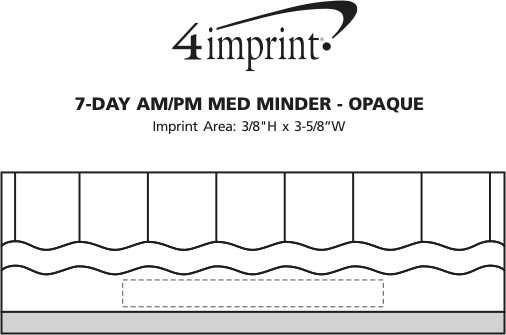 Imprint Area of 7-Day AM/PM Med Minder - Opaque
