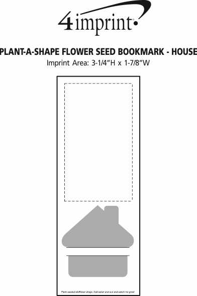 Imprint Area of Plant-A-Shape Flower Seed Bookmark - House