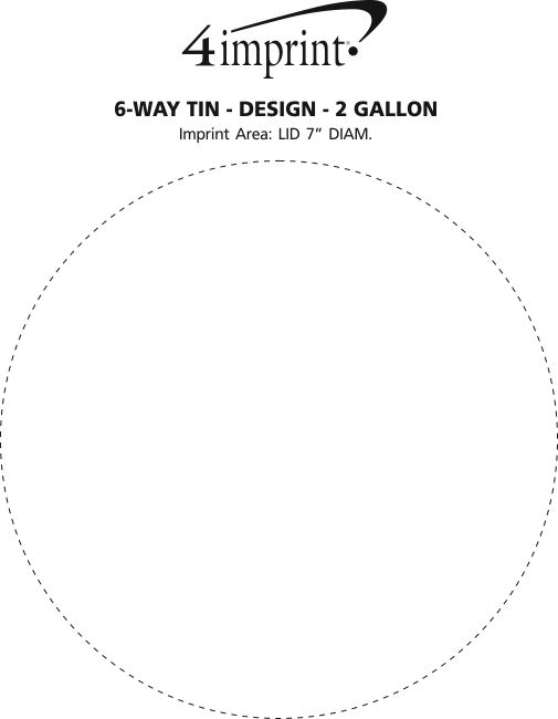 Imprint Area of 6-Way Tin - Design - 2 Gallon