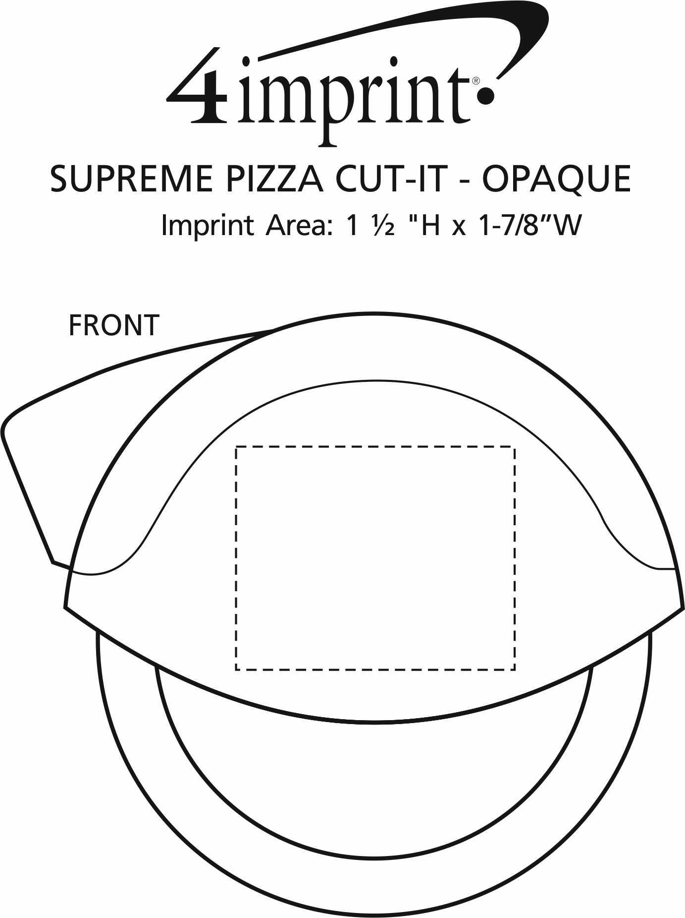 Imprint Area of Supreme Pizza Cut-It - Opaque