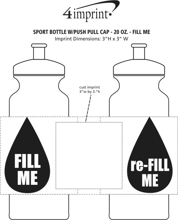 Imprint Area of Sport Bottle with Push Pull Lid - 20 oz. - Fill Me