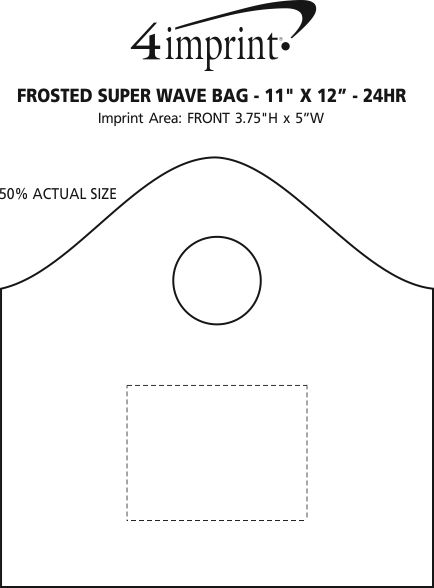 "Imprint Area of Frosted Super Wave Bag - 11"" x 12"" - 24 hr"