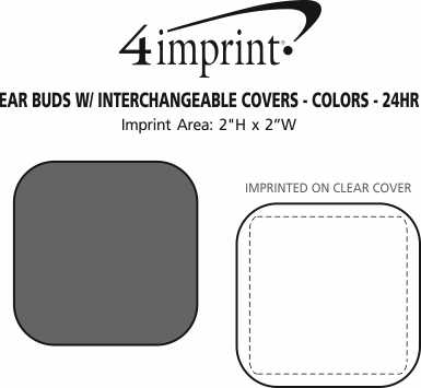 Imprint Area of Ear Buds with Interchangeable Covers - Colors - 24 hr