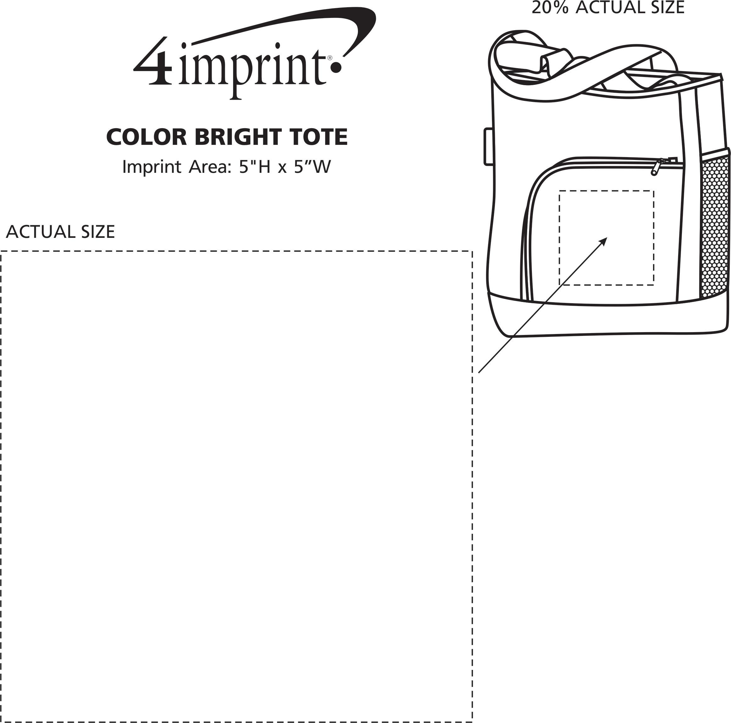 Imprint Area of Color Bright Tote