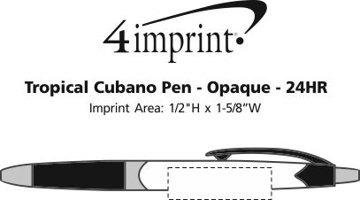 Imprint Area of Tropical Cubano Pen - Opaque - 24 hr