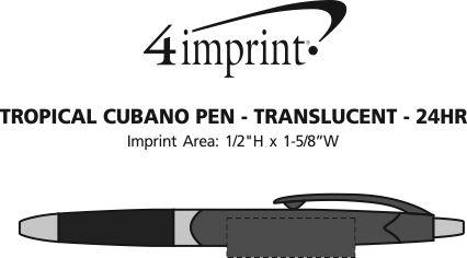 Imprint Area of Tropical Cubano Pen - Translucent - 24 hr