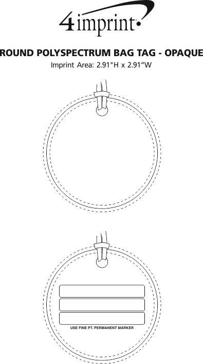 Imprint Area of Round POLYspectrum Bag Tag - Opaque