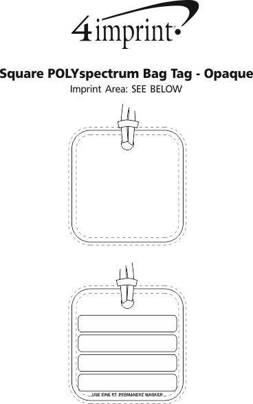 Imprint Area of Square POLYspectrum Bag Tag - Opaque