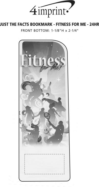 Imprint Area of Just the Facts Bookmark - Fitness For Me - 24 hr