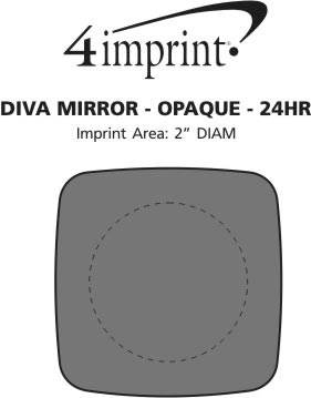 Imprint Area of Diva Mirror - Opaque - 24 hr