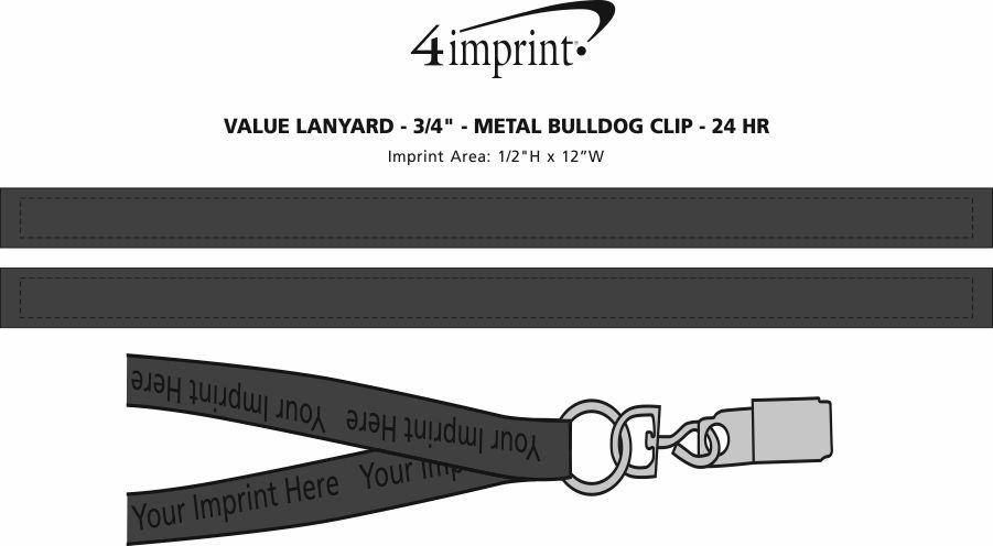 "Imprint Area of Value Lanyard - 3/4"" - Metal Bulldog Clip - 24 hr"