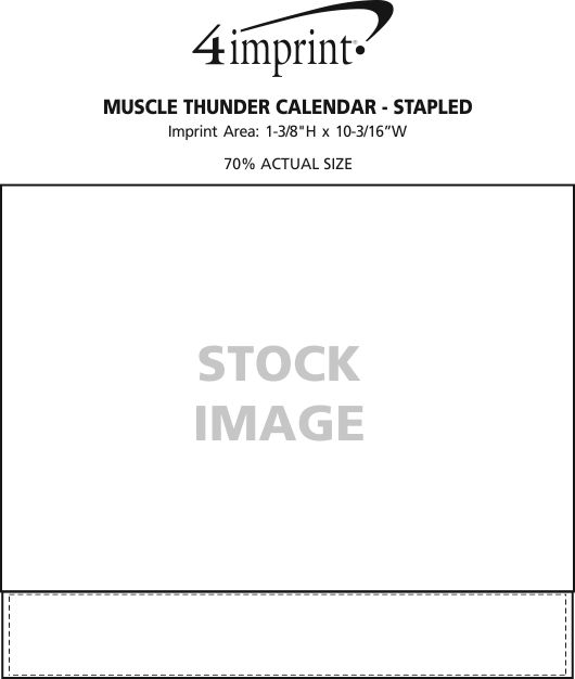 Imprint Area of Muscle Thunder Calendar - Stapled
