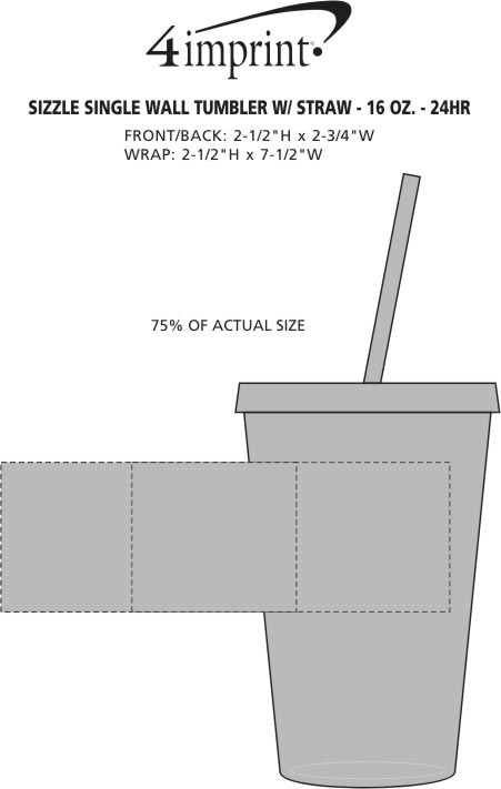 Imprint Area of Sizzle Single Wall Tumbler with Straw - 16 oz. - 24 hr