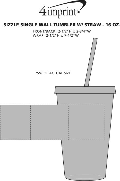 Imprint Area of Sizzle Single Wall Tumbler with Straw - 16 oz.