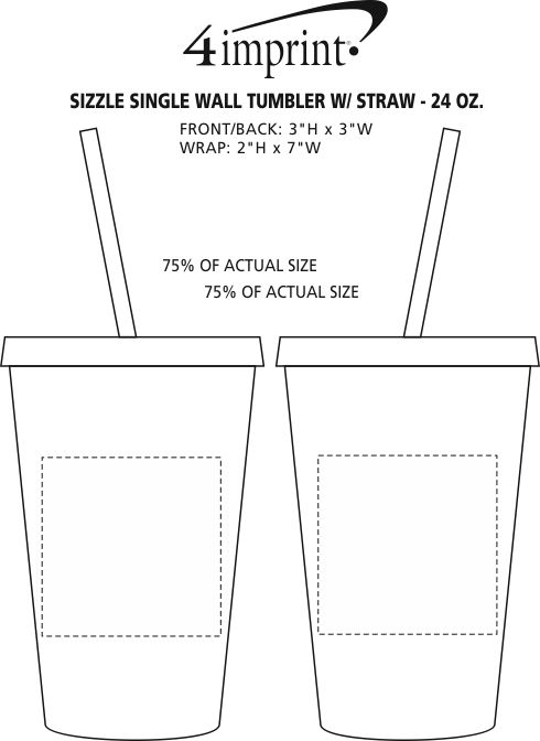 Imprint Area of Sizzle Single Wall Tumbler with Straw - 24 oz.