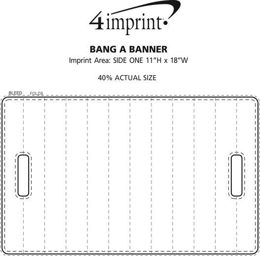 Imprint Area of Bang A Banner