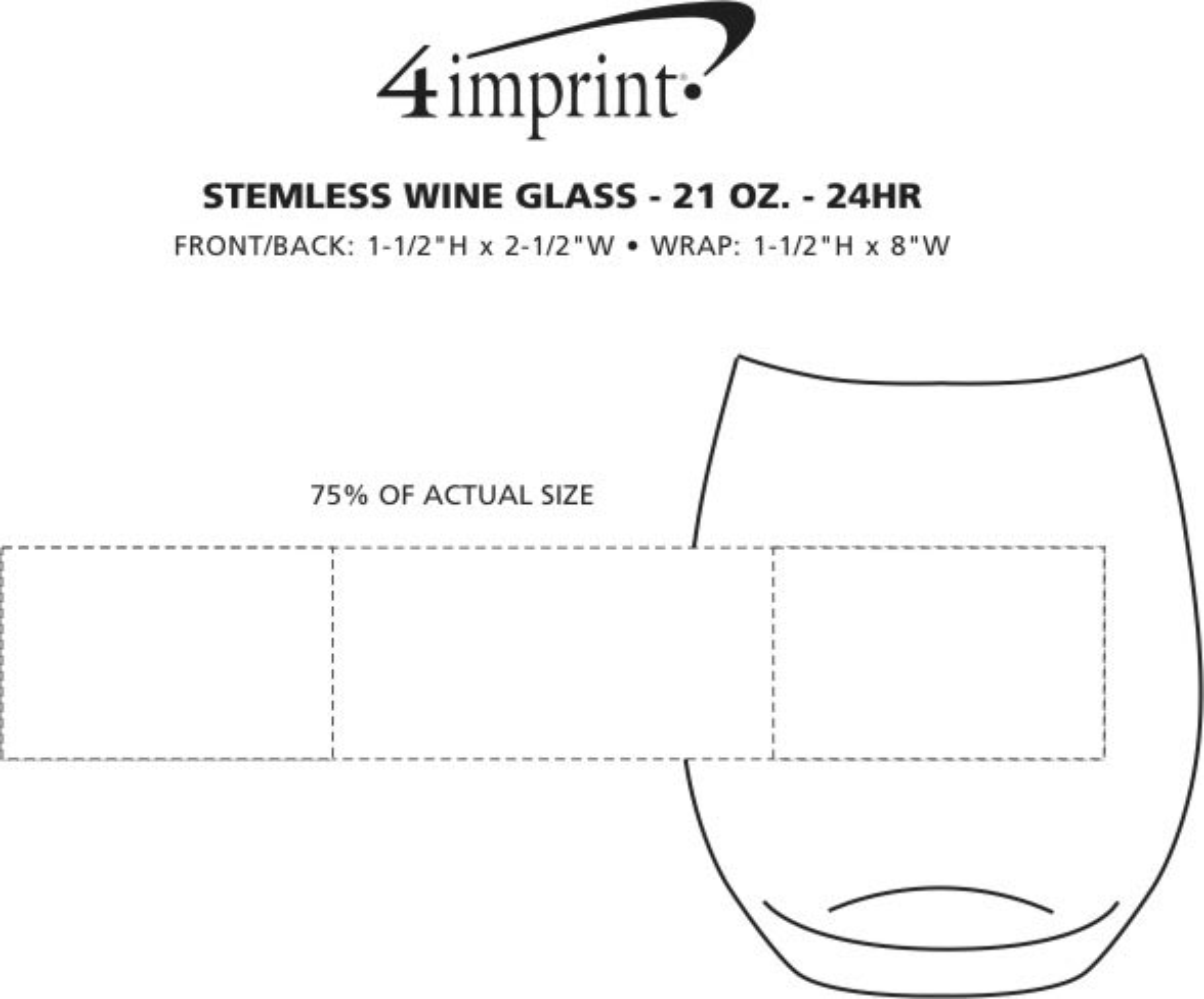 Imprint Area of Stemless Wine Glass - 21 oz. - 24 hr