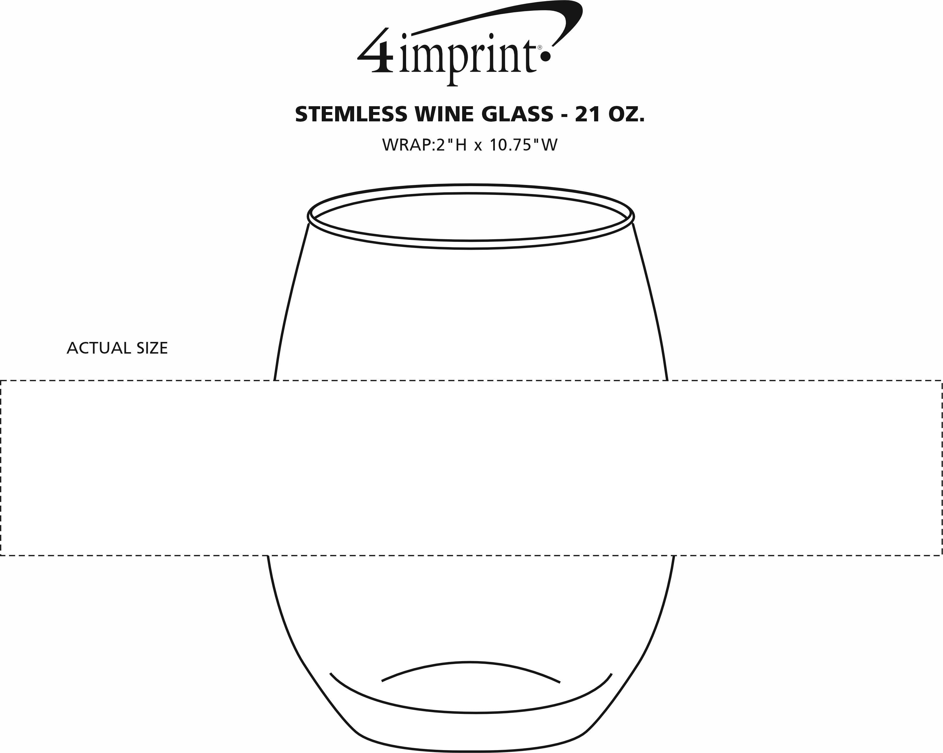 Imprint Area of Stemless Wine Glass - 21 oz.