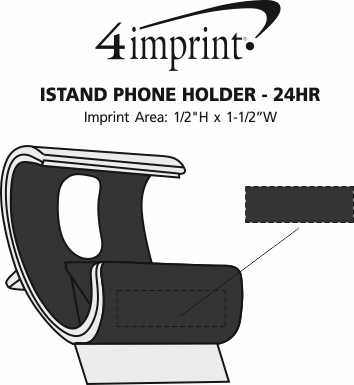 Imprint Area of IStand Phone Holder - 24 hr
