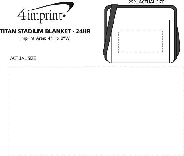 Imprint Area of Titan Stadium Blanket - 24 hr