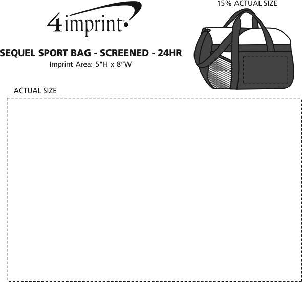 Imprint Area of Sequel Sport Bag - Screen - 24 hr
