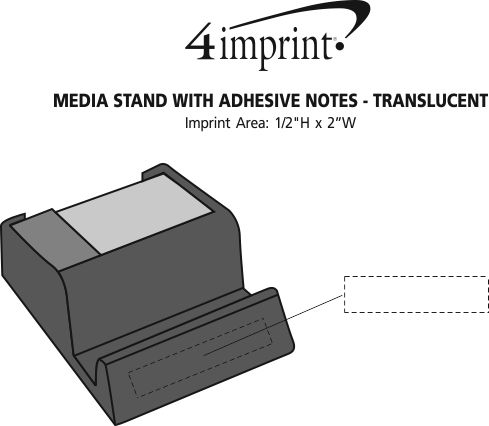 Imprint Area of Media Stand with Adhesive Notes - Translucent