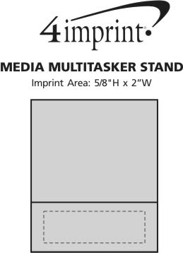 Imprint Area of Media Multitasker Stand