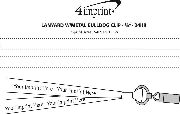 "Imprint Area of Lanyard with Metal Bulldog Clip - 3/4"" - 24 hr"