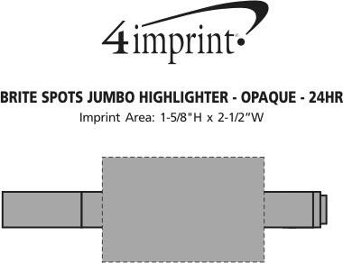 Imprint Area of Brite Spots Jumbo Highlighter - Opaque - 24 hr