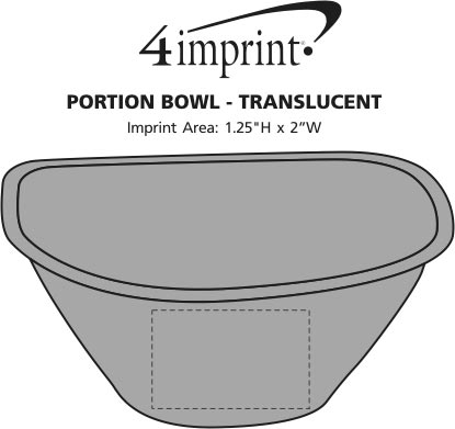 Imprint Area of Portion Bowl - Translucent