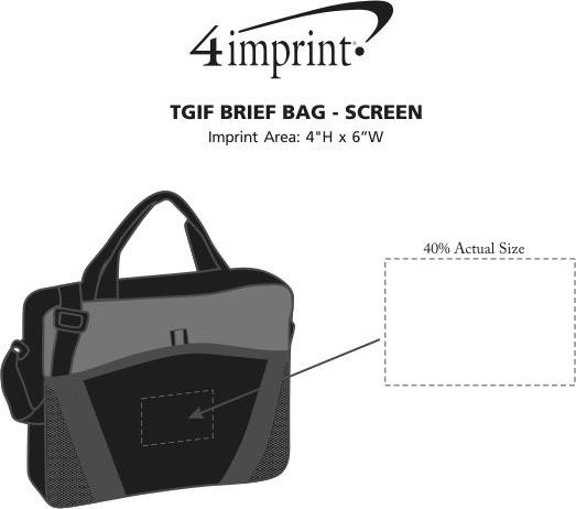 Imprint Area of TGIF Brief Bag - Screen
