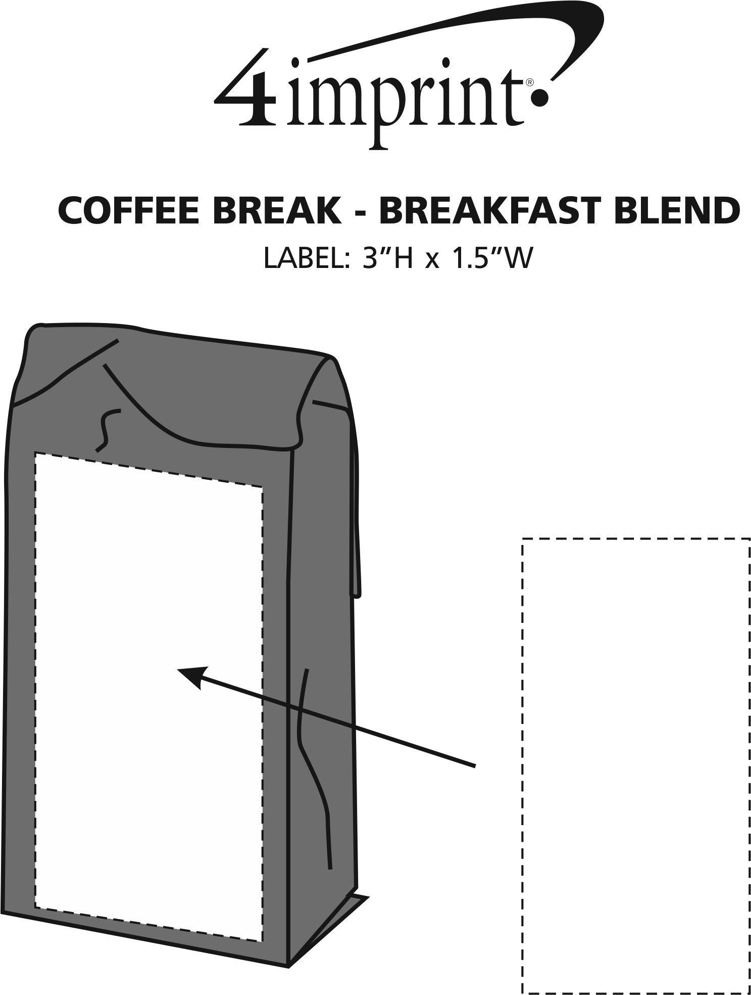 Imprint Area of Coffee Break - Breakfast Blend