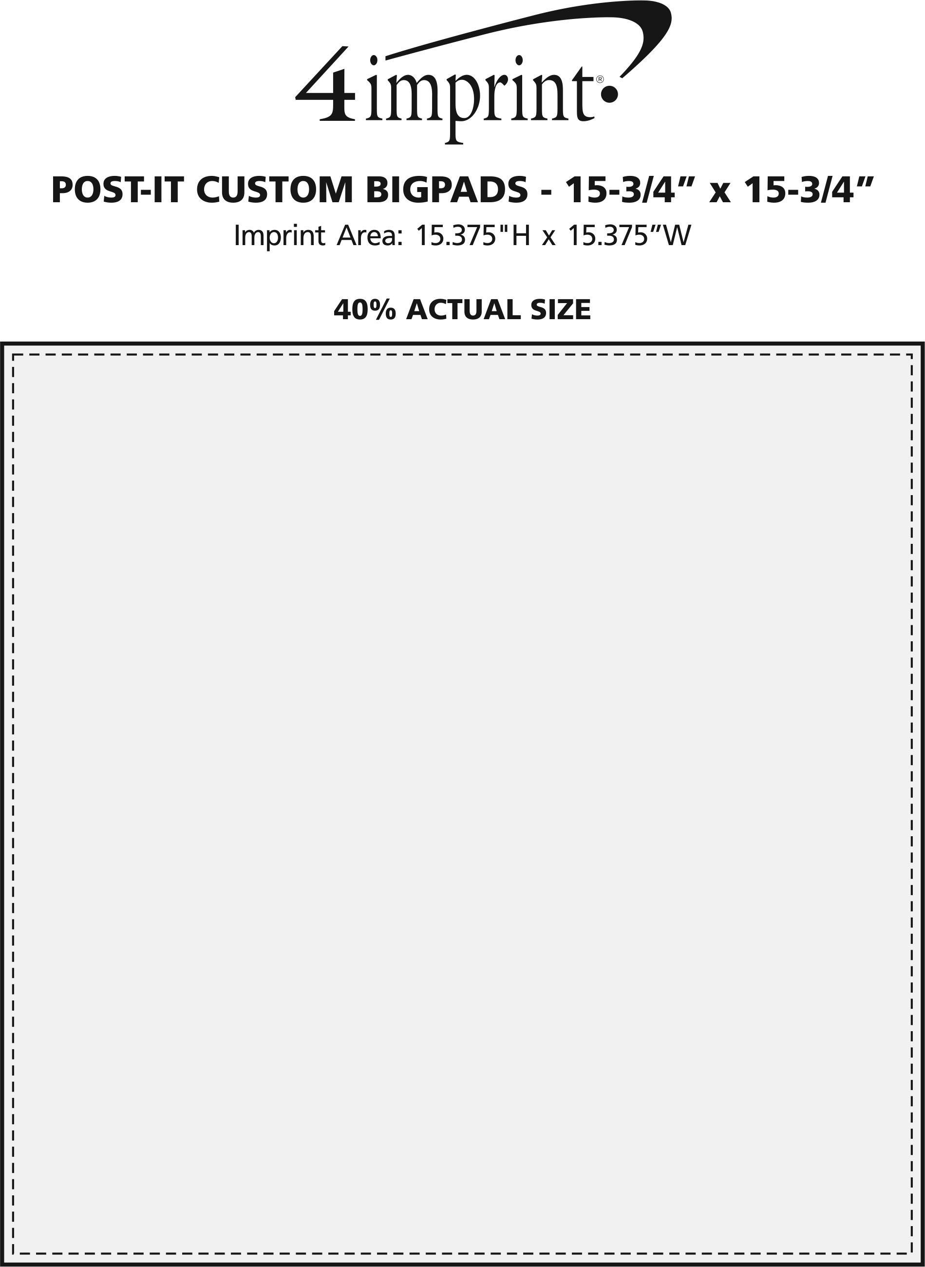 "Imprint Area of Post-it® Custom BigPads - 15-3/4"" x 15-3/4"""