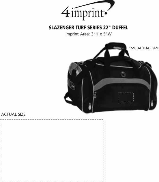 "Imprint Area of Slazenger Turf Series 22"" Duffel - Embroidered"