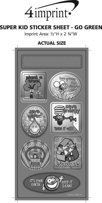 Imprint Area of Super Kid Sticker Sheet - Go Green