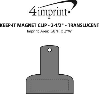 "Imprint Area of Keep-it Magnet Clip - 2-1/2"" - Translucent"