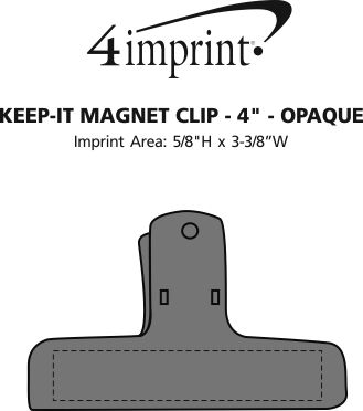 """Imprint Area of Keep-it Magnet Clip - 4"""" - Opaque"""