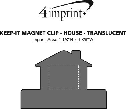 Imprint Area of Keep-it Magnet Clip - House - Translucent