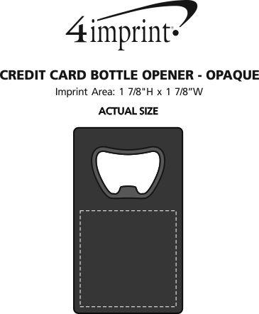 Imprint Area of Credit Card Bottle Opener - Opaque