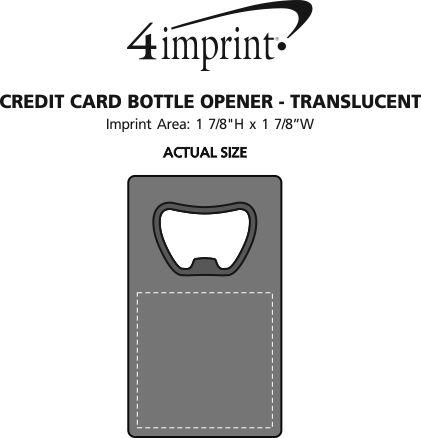 Imprint Area of Credit Card Bottle Opener - Translucent