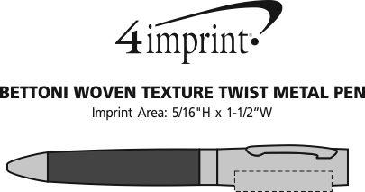 Imprint Area of Bettoni Woven Texture Twist Metal Pen