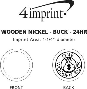 Imprint Area of Wooden Nickel - Buck - 24 hr