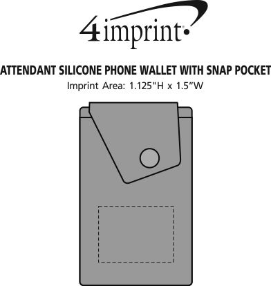Imprint Area of Attendant Silicone Phone Wallet with Snap Pocket