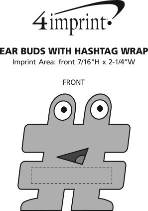 Imprint Area of Ear Buds with Hashtag Wrap