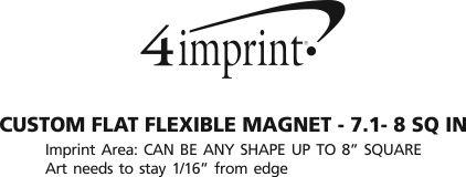 Imprint Area of Custom Flat Flexible Magnet - 7.1 - 8 SQ IN