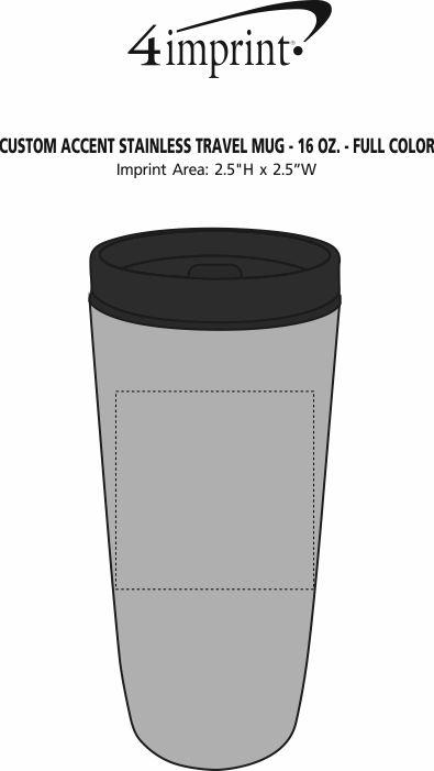 Imprint Area of Custom Accent Stainless Travel Mug - 16 oz. - Full Color