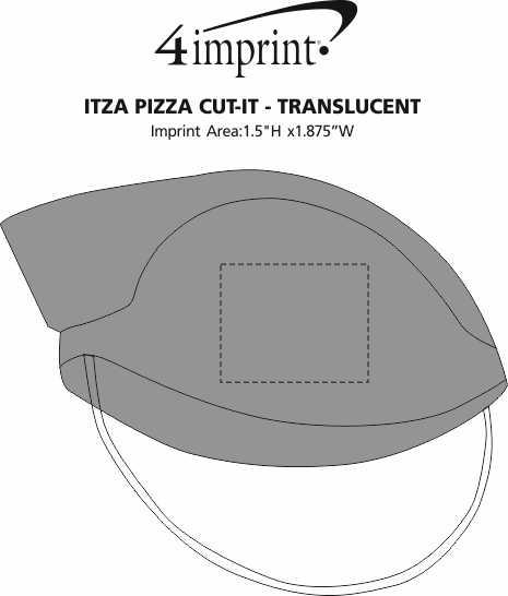 Imprint Area of Itza Pizza Cut-It - Translucent